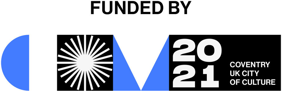 Funded By 2021 Coventry UK City of Culture